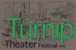 Turnip Theater Festival NYC