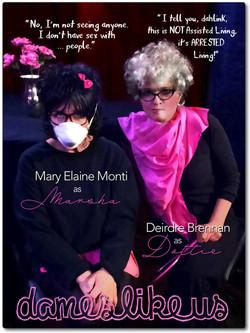 DAMES LIKE US- Marsha & Dottie