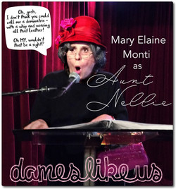 DAMES LIKE US - Aunt Nellie