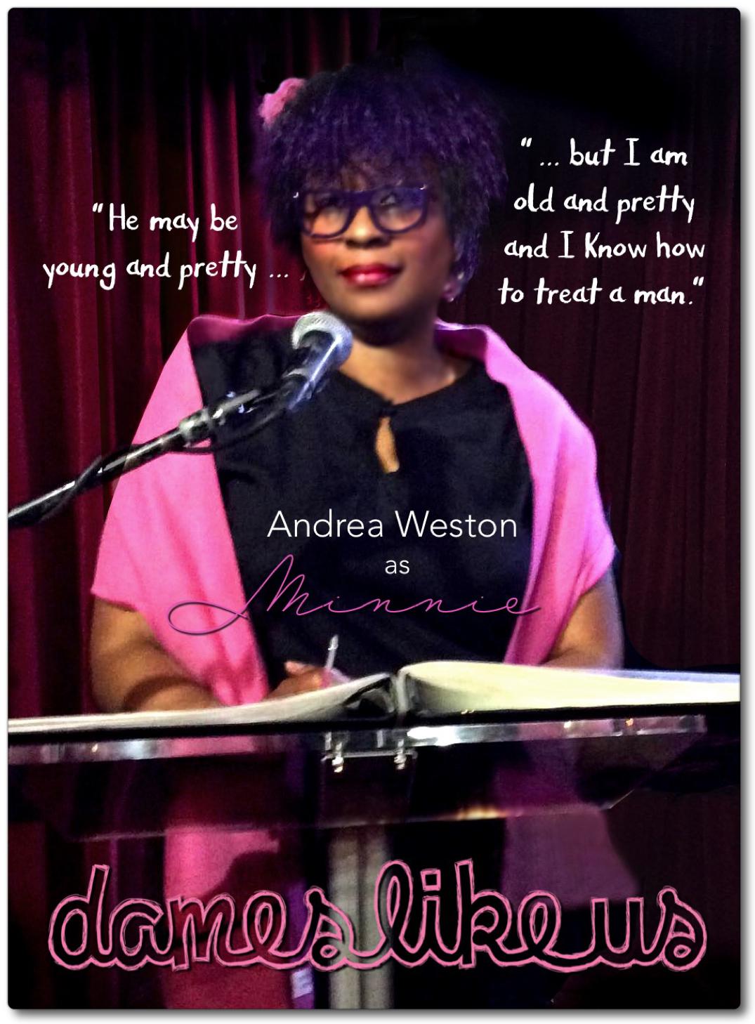 Dames Like Us dialogue - Andrea Weston as Minnie BORD.jpg