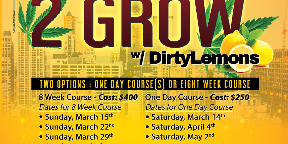 Learn to Grow 8 Week Horticulture Course w/ Dirty Lemon 🍋