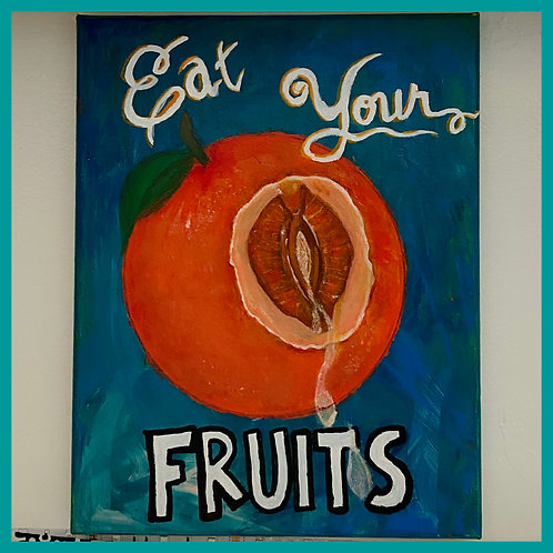 """""""Eat Your Fruits"""""""