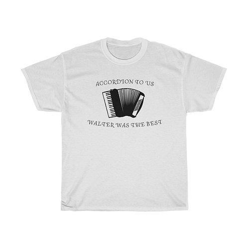Walter Accordion T-Shirt (Fundraiser for Golisano Children's Hospital)