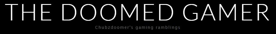 The Doomed Gamer