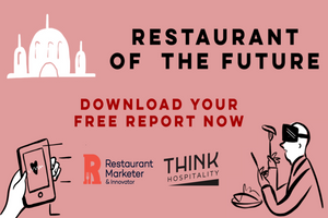 Restaurant of the future report | Click here to download your free report