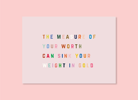 Measure of Your Worth Mini