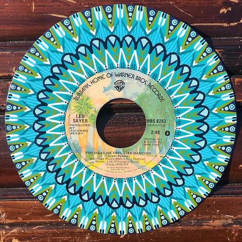 You Make Me Feel Like Dancing (45 RPM)