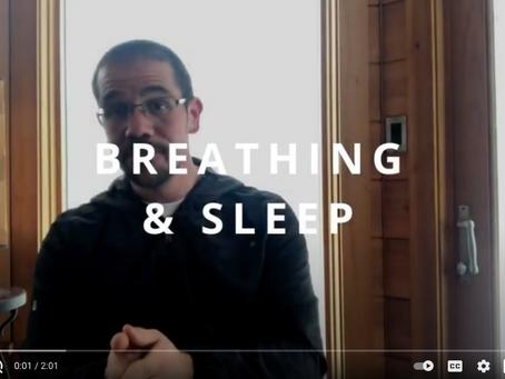 Breathing and Sleep