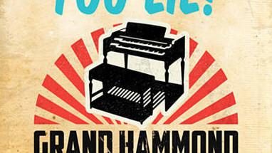 SINGLE: YOU LIE - GRAND HAMMOND