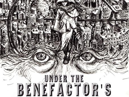UNDER THE BENEFACTOR'S MACHINE