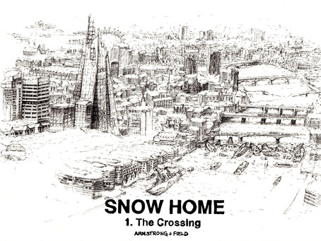 SNOW HOME - 1. THE CROSSING