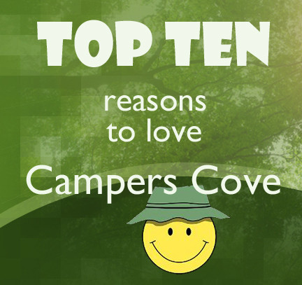 Top 10 Reasons To Love Campers Cove Campground