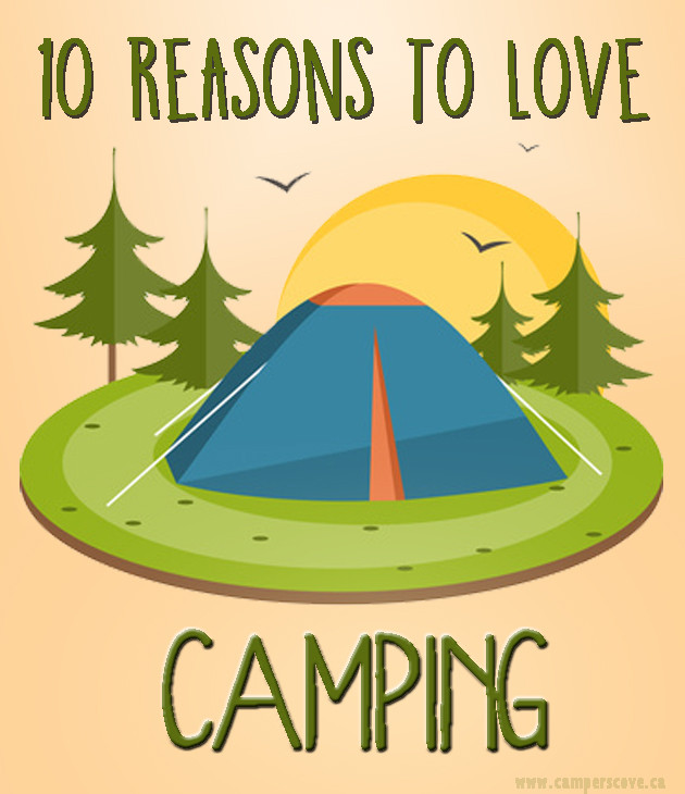 10 Reasons to Love Camping