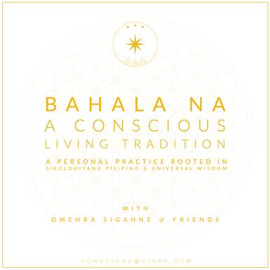 Introduction—Bahala Na: A Conscious Living Tradition