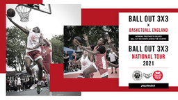 Ball Out 3x3 and Basketball England team up to expand iconic 3x3 tour