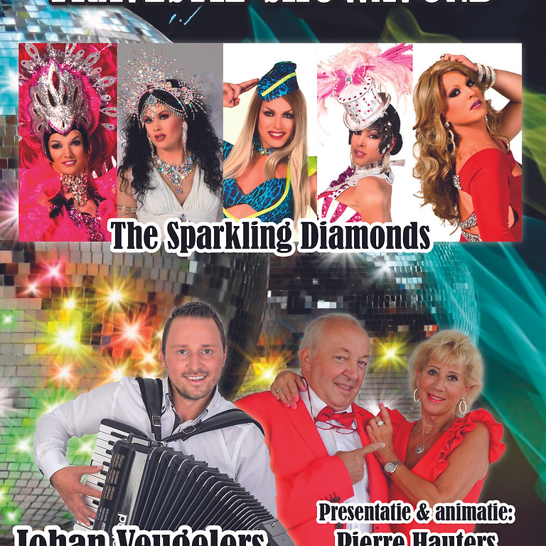 vrijdag 27 Aug travestieshow met the sparkling diamonds , johan veugelers en papa chico