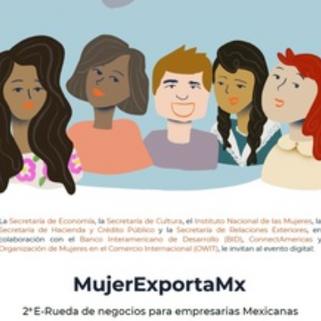 MujerExportaMX extiende el plazo de inscripción a las rondas de negocios hasta el 20 de mayo