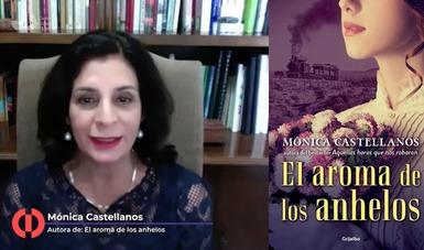 """Se presentó """"El aroma de los anhelos"""" Una novela histórica de Mónica Treviño"""
