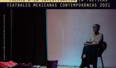Lanzan convocatoria para el Premio a la Investigación en Poéticas Teatrales Mexicanas Contemporáneas