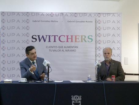 UPAX da la clave del éxito para los negocios, mediante SWITCHERS