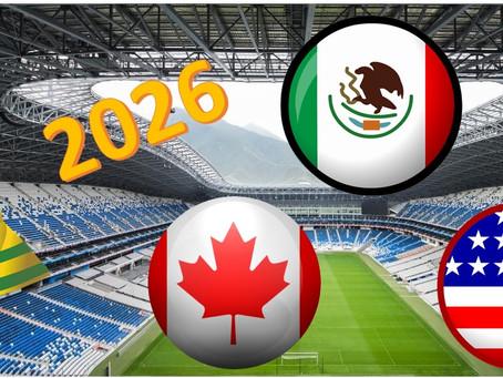 EUA, Canadá y México serán las sedes del Mundial 2026