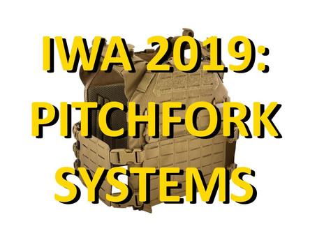 IWA 2019: Pitchfork Systems