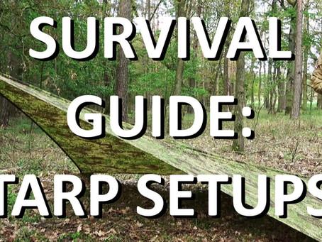 SURVIVAL GUIDE: TARP SETUPS
