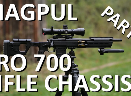MAGPUL PRO 700 RIFLE CHASSIS - TEIL 1