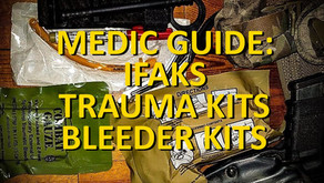 MEDIC GUIDE: IFAKS / BLEEDER / TRAUMA KITS