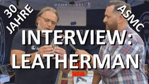 30 JAHRE ASMC - INTERVIEW: LEATHERMAN