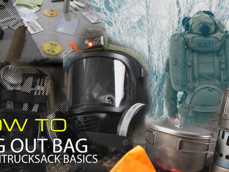 HOW TO: BUG OUT BAG / FLUCHTRUCKSACK BASICS