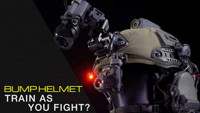 TRAIN AS YOU FIGHT? BUMP HELMETS
