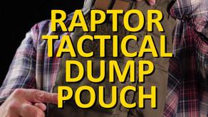 RAPTOR TACTICAL DUMP POUCH