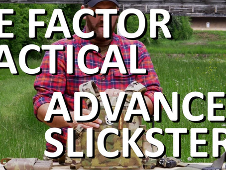 RE FACTOR TACTICAL ADVANCED SLICKSTER