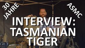 30 JAHRE ASMC - INTERVIEW: TASMANIAN TIGER