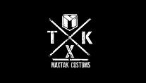 Maxtak Customs