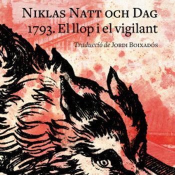 1793. El llop i el vigilant (Niklas Natt och Dag)