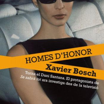 Homes d'honor ( Xavier Bosch )
