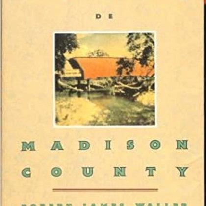 ELS PONTS DE MADISON COUNTY (ROBERT JAMES WALLER)