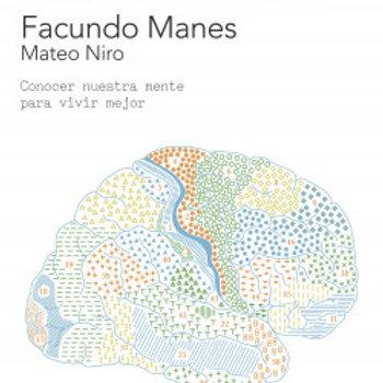 Usar el cerebro Conocer nuestra mente para vivir mejor(Facundo Manes/Mateo Niro)
