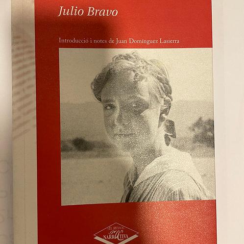 María Bellesguard   (Julio Bravo)