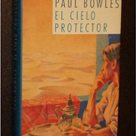 El cielo protector (Paul Bowles)