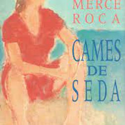 Cames de seda Premi Sant Jordi 1992 (Maria Mercè Roca Perich)