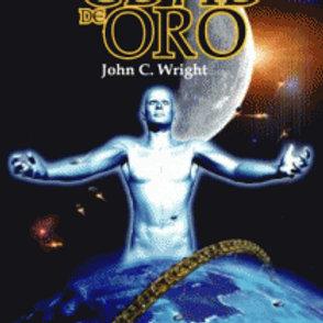 La Edad de Oro (John C. Wright)