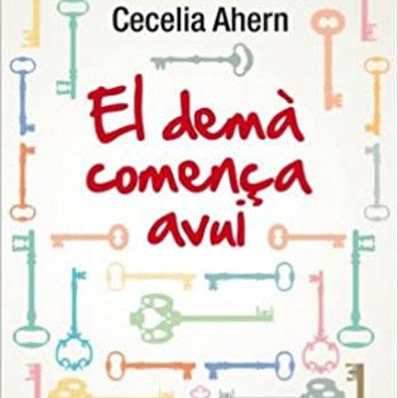 El demà comença avui (Cecelia Ahern)