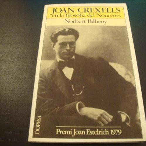 Joan Crexells en la filosofía del Noucents (Norbert Bilbeny)
