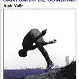 Santuario de sombras (Amir Valle)