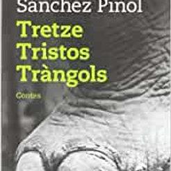 Tretze Tristos Tràngols (Albert Sánchez Piñol)