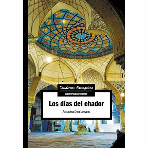 Los días del chador (Amadeu Deu Lozano)