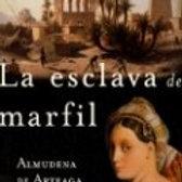 La esclava de marfil (Almudena de Arteaga)